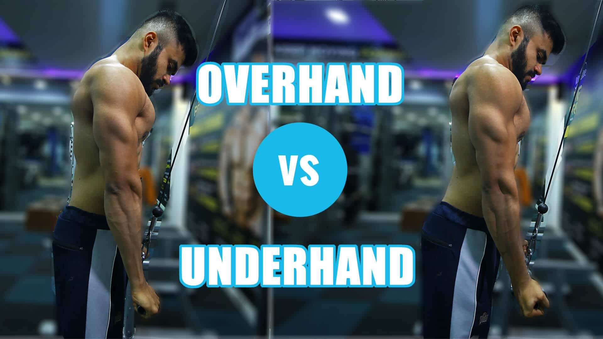 OVERHAND vs UNDERHAND Tricep Extensions | What's better?