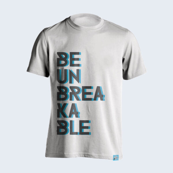 Be-Unbreakable-White-Tshirt-Front